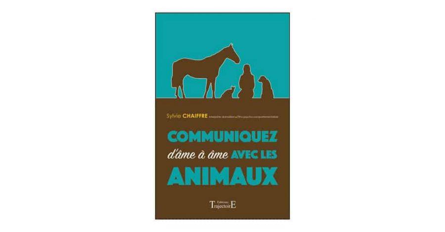 Nouveauté librairie : Communiquez d'âme à âme avec les animaux